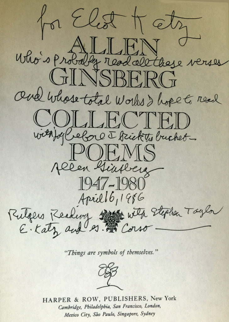 Inscription to Eliot Katz by Allen Ginsberg in his Collected Works volume.